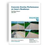 Concrete Overlay Performance on Iowa's Roadways