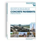 Sustainable concrete pavements a manual of practice