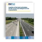 A guide on the basic principles of Life-Cycle Cost Analysis (LCCA) of pavements