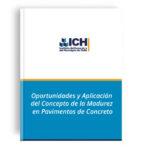 Oportunidades y Aplicación del Concepto de la Madurez en Pavimentos de Concreto