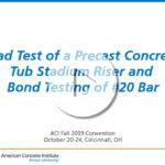 Jeremiah Fasl – «Test de carga para una gradería de estadio de hormigón prefabricado y test de adherencia para una barra de refuerzo #20»