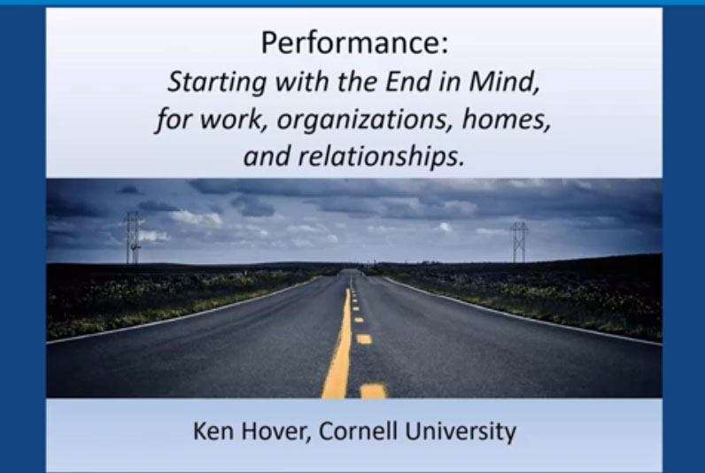 Desempeño: Comenzando con el fin en mente (para trabajo, organizaciones, hogares y relaciones)