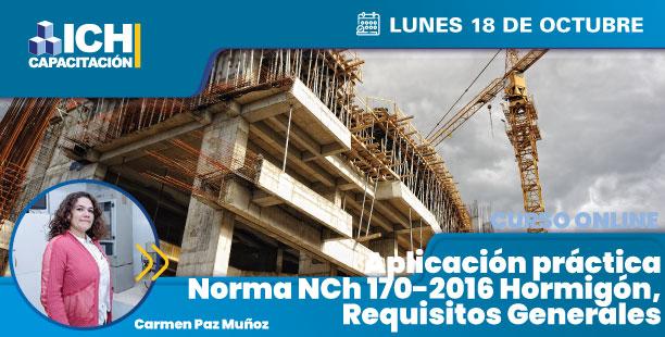 Aplicación práctica Norma NCh 170-2016 Hormigón, Requisitos Generales